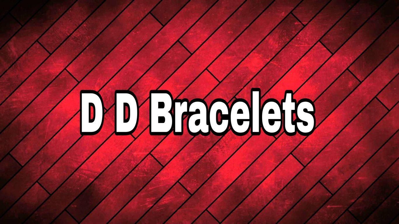 D D Bracelets